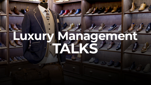 Luxury Management Talks